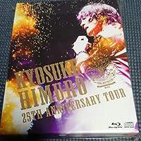 氷室京介KYOSUKE HIMURO 25th Anniversary TO…きょうすけ 大スター 最強ロッカー