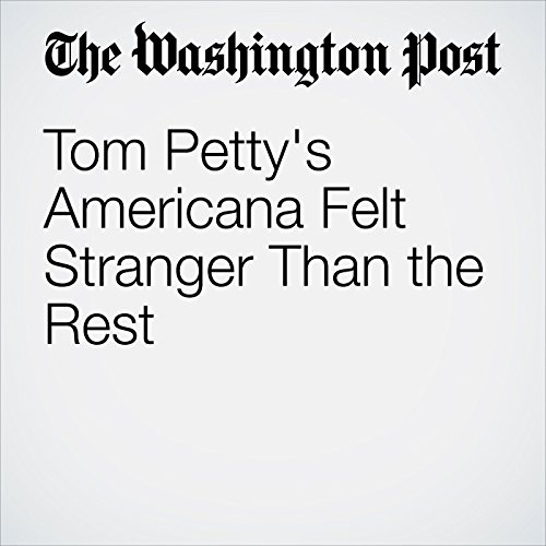 Tom Petty's Americana Felt Stranger Than the Rest copertina