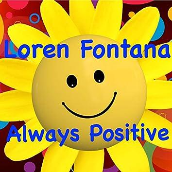 Always Positive