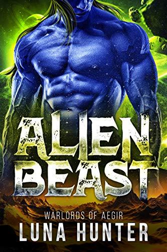 Alien Beast: A Sci-Fi Alien Roma...