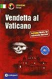 Vendetta al Vaticano: Italienisch B1 (Compact Lernkrimi Thriller) - Giulia Rudolfi