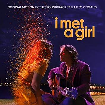 I Met a Girl (Original Motion Picture Soundtrack)