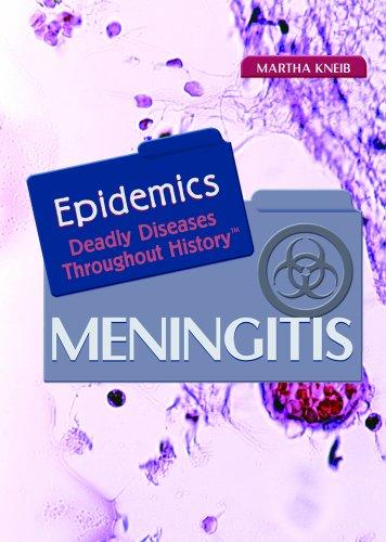 Meningitis (EPIDEMICS: Deadly Diseases Throughout History)