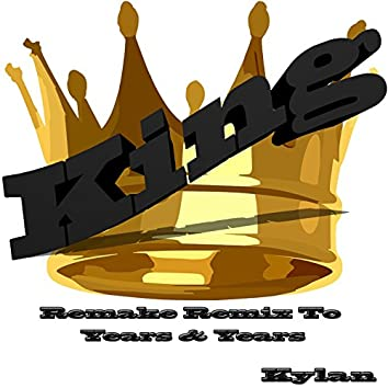 King: Cover Remake Remix to Years & Years
