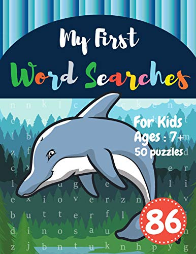 My First Word Searches: 50 Large Print Word Search Puzzles : word search for kids ages 6-8 activity