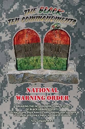 The Black Ten Commandments: National Warning Order