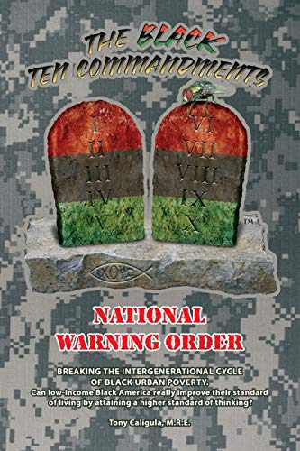 The Black Ten Commandments: National Warning Order