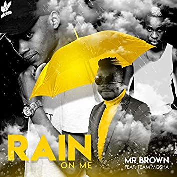 Rain On Me