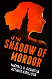 In the Shadow of Mordor (English Edition)