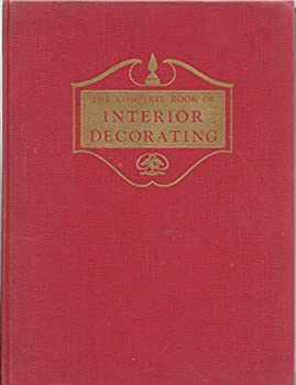 Hardcover The Complete Book of Interior Decorating Book