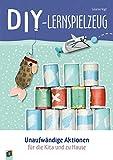 DIY-Lernspielzeug – Unaufwändige Aktionen für die Kita und zu Hause