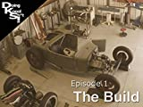 Episode 1: The Build