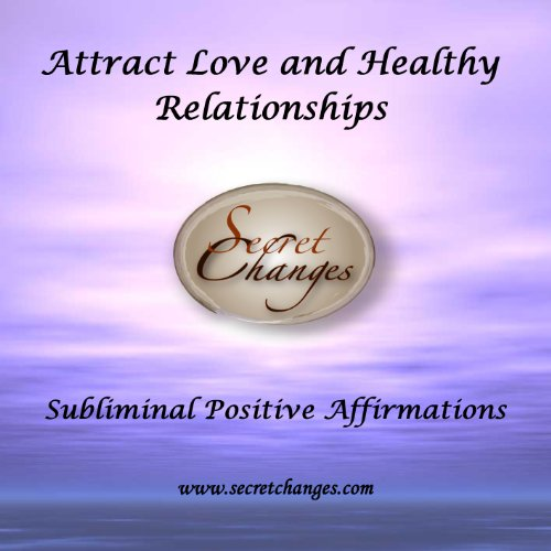 Love and Healthy Relationships Subliminal Affirmations CD