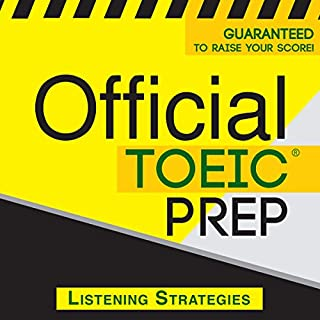 Official TOEIC Prep - Listening Strategies                   De :                                                                                                                                 Official Test Prep Content Team                               Lu par :                                                                                                                                 Danielle Fornes                      Durée : 5 h et 1 min     1 notation     Global 1,0