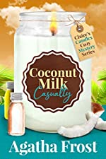 Coconut Milk Casualty: A Cozy Murder Mystery (Claire's Candles Cozy Mystery Book 3)