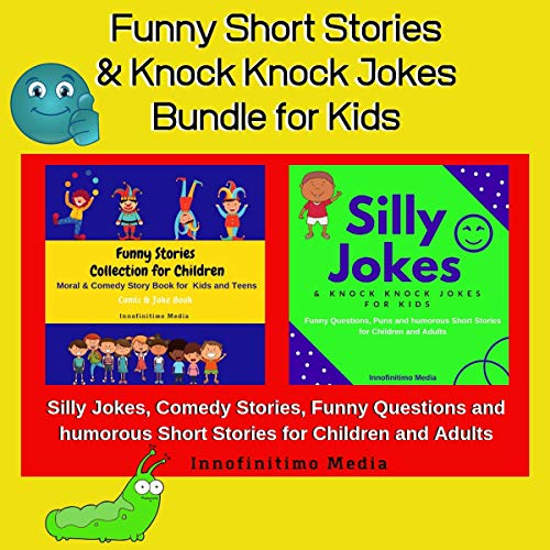 Funny Short Stories and Knock Knock Jokes Bundle for Kids audiobook cover art