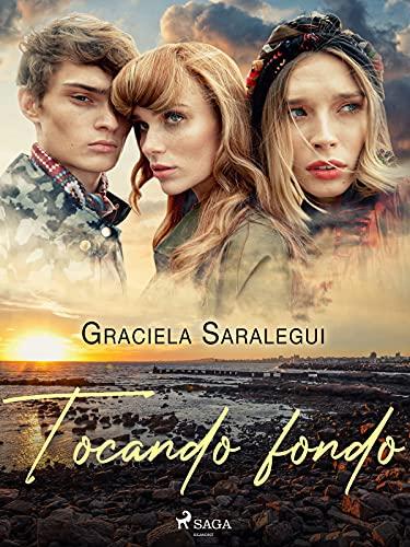 Tocando fondo de Graciela Saralegui