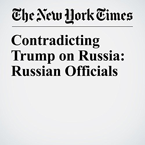 Contradicting Trump on Russia: Russian Officials copertina