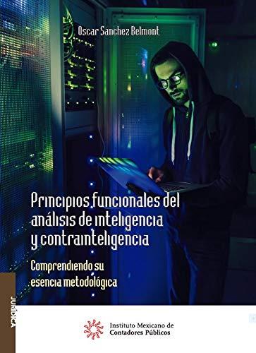 Principios funcionales del análisis de inteligencia y contrainteligencia (Jurídica)
