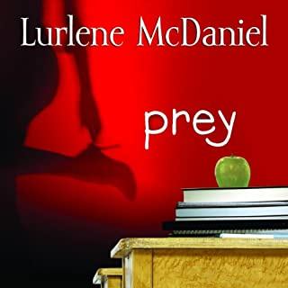 Prey                   By:                                                                                                                                 Lurlene McDaniel                               Narrated by:                                                                                                                                 Julie McKay                      Length: 4 hrs and 18 mins     Not rated yet     Overall 0.0