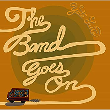 The Band Goes On