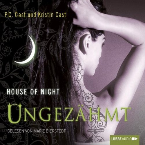 Ungezähmt (House of Night 4) Titelbild