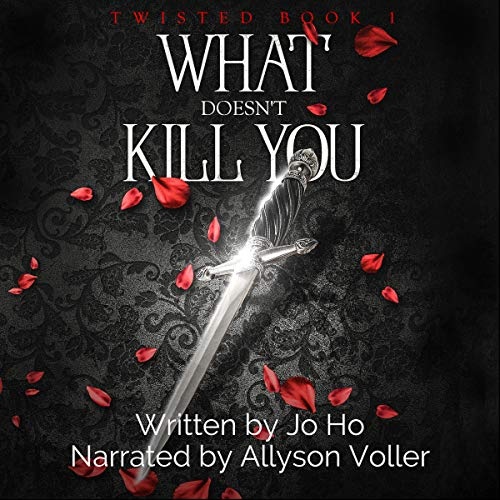 What Doesn't Kill You     A Suspenseful Urban Fantasy for Magic Fans (Twisted, Book 1)              By:                                                                                                                                 Jo Ho                               Narrated by:                                                                                                                                 Allyson Voller                      Length: 2 hrs and 32 mins     2 ratings     Overall 5.0