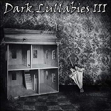 Dark Lullabies III