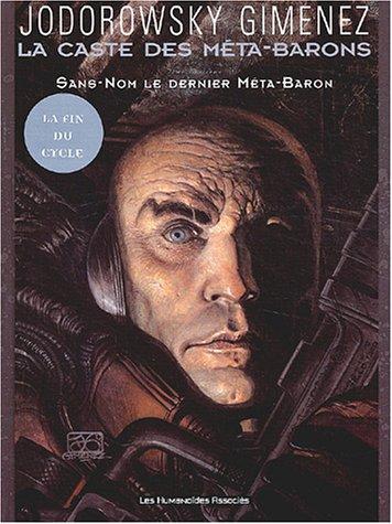 La caste des Meta-Barons T08: Sans Nom, le dernier Méta-Baron