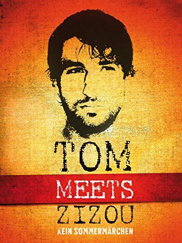 Tom meets Zizou: Kein Sommermärchen