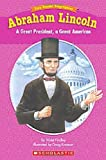 Abraham Lincoln: A Great President, a Great American (Easy Reader Biographies)