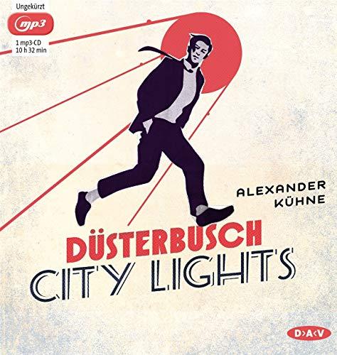 Düsterbusch City Lights: Ungekürzte Lesung (1 mp3-CD)