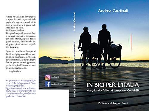 IN BICI PER L'ITALIA: Viaggiando l'alba ai tempi del Covid-19