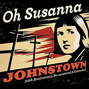 Johnstown (20th Anniversary Re-Mastered & Extended)