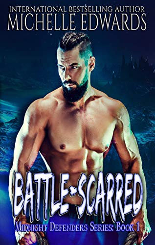 Battle-Scarred (Midnight Defenders Book 1) (English Edition)