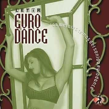 Euro Dance (Los Mejores Temas del Sonido Eurodance)
