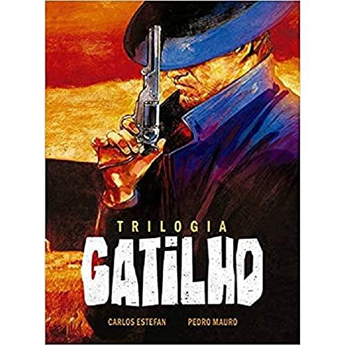 Trilogia Gatilho – Volume Único