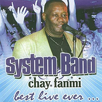 Chay fanmi (Best Live Ever)