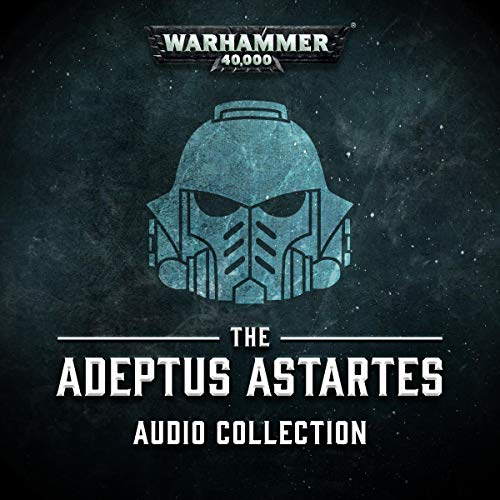 The Adeptus Astarters Audio Collection audiobook cover art