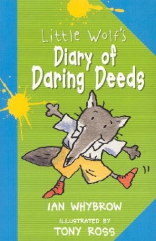 Little Wolf's Diary of Daring Deeds(3-6)
