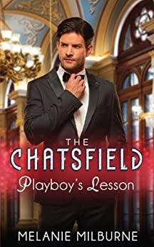 Playboy's Lesson (The Chatsfield Book 2) by [Melanie Milburne]