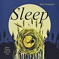 Sleep: How Nature gets its Rest
