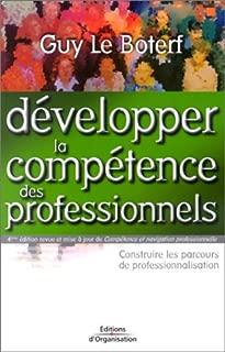 Développer la compétence des professionnels : Construire les parcours de professionnalisation