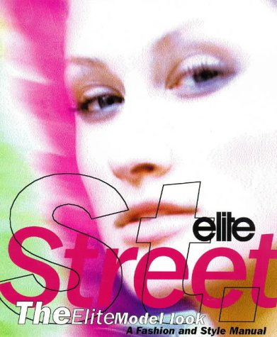 Elite Street: Fashion and Style Manual