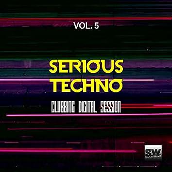 Serious Techno, Vol. 5 (Clubbing Digital Session)
