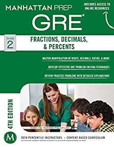 GRE Fractions, Decimals, & Percents (Manhattan Prep GRE Strategy Guides Book 2)