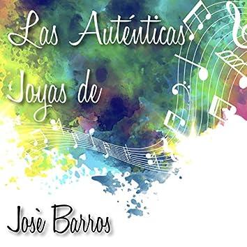 Las Auténticas Joyas de José Barros