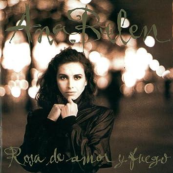 Rosa De Amor Y Fuego