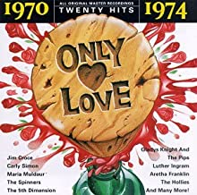 Only Love: 1970-1974 Series