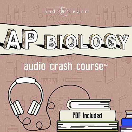 Couverture de Ap Biology Audio Crash Course - Complete Review for the Advanced Placement Biology Exam